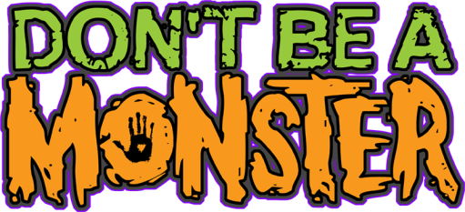 dontbeamonstercampaign
